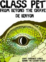 Cover for 'Class Pet from Beyond the Grave'