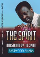 Cover for 'Ministering By The Spirit'