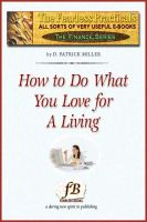 Cover for 'How To Do What You Love for a Living'