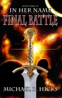 Cover for 'Final Battle (In Her Name: Redemption, Book 3)'