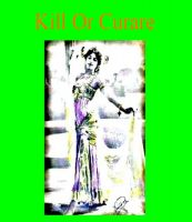 Cover for 'Kill Or Curare'