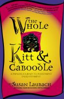 Cover for 'The Whole Kitt & Caboodle: A Painless Journey to Investment Enlightenment'