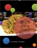 Cover for 'Fried Rice Cookbook - Fried Rice Done Right!'