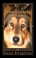 Cover for ''Paws'itively Divine:  Devotions for Dog Lovers'