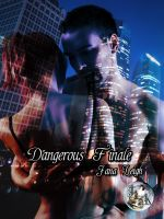 Cover for 'Dangerous Finale (Part Three)'