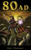 Cover for '80AD - The Jewel of Asgard (Book 1)'