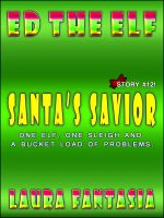 Cover for 'Santa's Savior (Ed The Elf #12)'