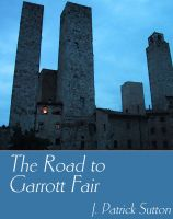 Cover for 'The Road to Garrott Fair'