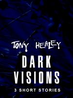 Cover for 'Dark Visions'