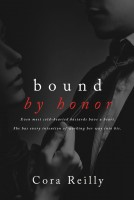 Cora Reilly - Bound By Honor