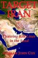 Cover for 'Target Iran: Drawing Red Lines in the Sand'