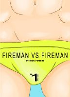 Cover for 'Hard Gay XXX #1: Fireman VS Fireman (Erotic One-Shot)'