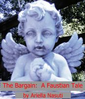 Cover for 'The Bargain, a Faustian Tale'