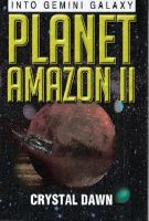Cover for 'Planet Amazon II Into Gemini Galaxy'