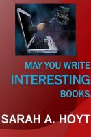 Cover for 'May You Write Interesting Books'