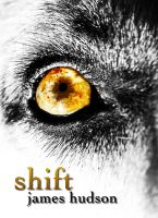 Cover for 'Shift (Wolfsbane Chronicles, Book 1)'