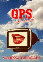 Cover for 'GPS With Benefits'