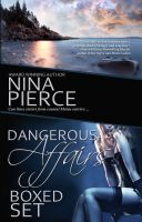 Cover for 'Dangerous Affairs Boxed Set'
