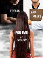 Cover for 'Freaks And Geeks For Evie'