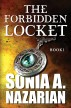 The Forbidden Locket by Sonia A. Nazarian