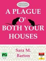 Sara M. Barton - A Plague O' Both Your Houses: A Bard's Bed & Breakfast Mystery #2
