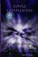 Cover for 'Chronicles of a Sage: Simple Complexities'