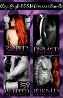 Cover for 'Eliza Gayle BDSM Romance Bundle'