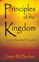 Cover for 'Principles of the Kingdom (GOD'S SUCCESS PRINCIPLES)'