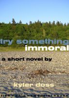 Cover for 'Try Something Immoral'