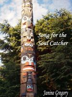 Cover for 'Song for the Soul Catcher'