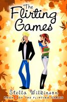 Cover for 'The Flirting Games'