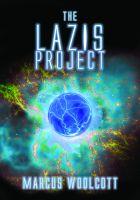 Marcus Woolcott - The Lazis Project