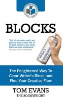 Cover for 'Blocks: The Enlightened Way To Clear Writer's Block and Find Your Creative Flow'