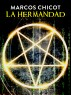 La Hermandad by Marcos Chicot