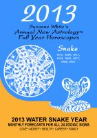 Suzanne White - 2013 The Snake - Suzanne White's Annual Horoscopes for the Snake