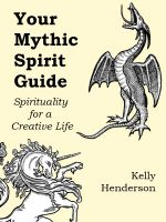 Cover for 'Your Mythic Spirit Guide'