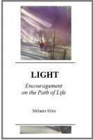 Cover for 'LIGHT: Encouragement on the Path of Life'