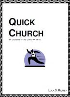 Cover for 'Quick Church:   An Overview of the Christian Faith'
