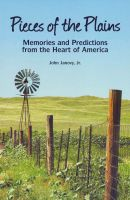 Cover for 'Pieces of the Plains: Memories and Predictions from the Heart of America'