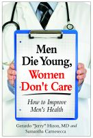 Cover for 'Men Die Young Women Don't Care: How to Improve Men's Health'