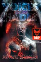 Dark Regions Press - Voices From Hades by Jeffrey Thomas