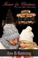 "Ana B. Ronning - Forever for Christmas - (A ""Love Lights"" Short Story)"