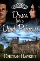 Cover for 'Dance For A Dead Princess'