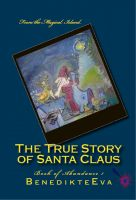 Cover for 'The True Story of Santa Claus'