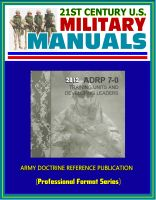 Cover for '21st Century U.S. Military Manuals: 2012 Training Units and Developing Leaders Army Doctrine Reference Publication (ADRP) 7-0 (Professional Format Series)'