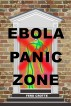 Ebola Panic Zone by Ferd Crotte
