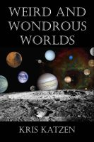Cover for 'Weird and Wondrous Worlds'