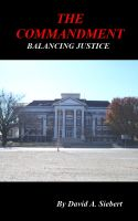 Cover for 'The Commandment: Balancing Justice'
