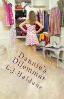 Cover for 'Dannie's Dilemmas The Right Shoes'