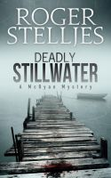 Cover for 'Deadly Stillwater'